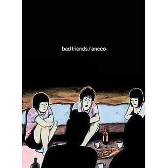 Dåliga vänner