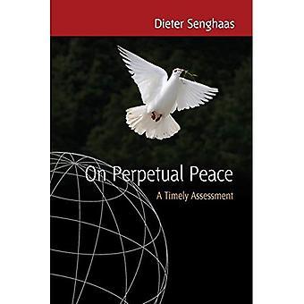 Auf ewigen Frieden: Eine zeitnahe Bewertung
