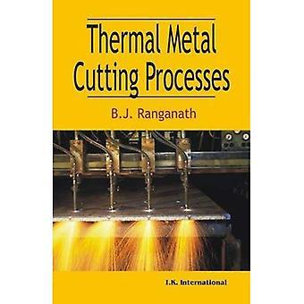 Thermal Metal Cutting Processes