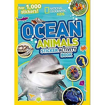Cahier d'activités océaniques animaux Sticker: Plus 1 000 autocollants! (Livres d'activités NG autocollant) (Livres d'activités NG autocollant)