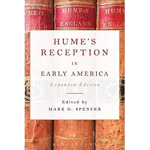 Hume& 039;s Reception in Early America  Expanded Edition