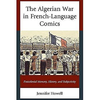 Algeriska kriget i franska serier: postkolonial minne, historia och subjektivitet (efter imperiet: den franskspråkiga världen & postkolonial Frankrike)