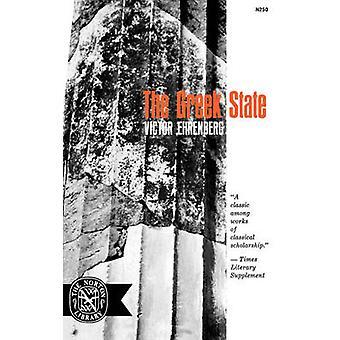 The Greek State by Ehrenberg & Victor