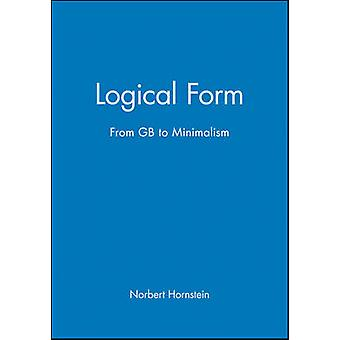 Logical Form From GB to Minimalism by Hornstein & Norbert