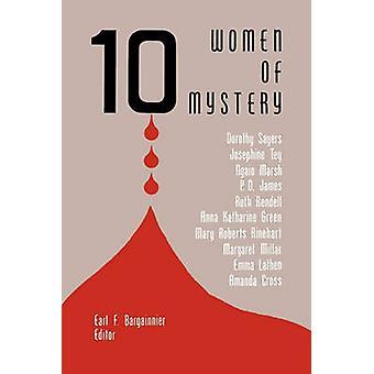 Ten Women of Mystery by Bargainnier & Earl F.