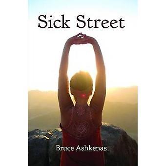 Sick Street by Ashkenas & Bruce
