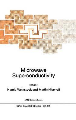 Microwave Superconductivity by Weinstock & H.