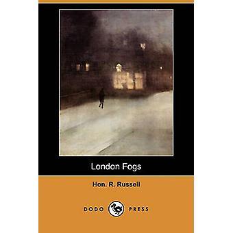 London Fogs Dodo Press by Russell & Hon R.