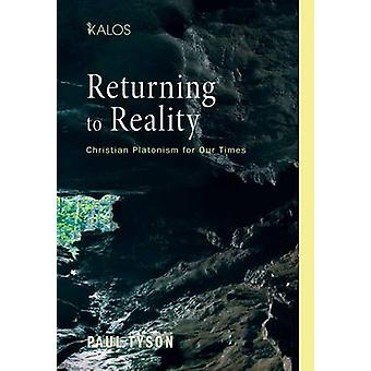 Returning to Reality by Tyson & Paul