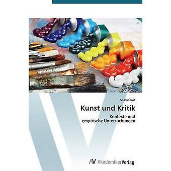Kunst Und Kritik by Ernst Adam