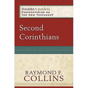Second Corinthians by Raymond F Collins