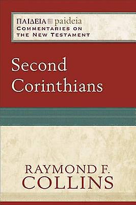 Second Corinthians by Raymond F. Collins