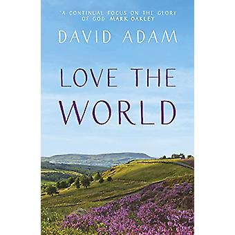 Love the World by Love the World - 9780281077762 Book
