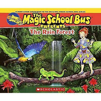 The Rainforest by Joanna Cole - Tom Jackson - Bruce Degen - Carolyn B