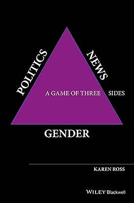 Gender - Politics - News - A Game of Three Sides by Karen Ross - 97811