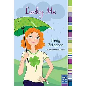 Lucky Me by Cindy Callaghan - 9781442489509 Book