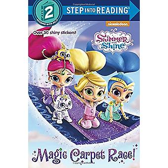 Magic Carpet Race! (Shimmer and Shine) by Delphine Finnegan - 9781524