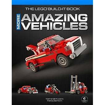 The LEGO Build-it Book - Volume 2 - More Amazing Vehicles by Nathanael