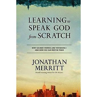 Learning to Speak God from Scratch - Why Sacred Words are Vanishing -