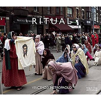 Ritual by Vincenzo Pietropaolo - Don Snyder - Maia-Mari Sutnik - 9781