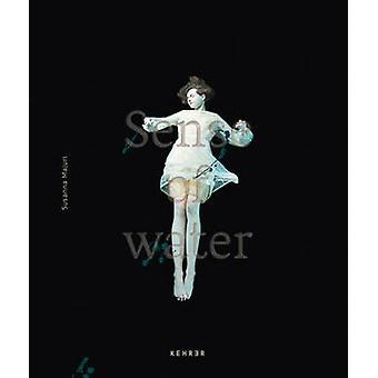 Sense of Water by Susanna Majuri - 9783868287226 Book