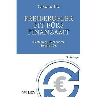 Freiberufler - Fit furs Finanzamt - 3e Buchfuhrung - Rechnungen - Steu