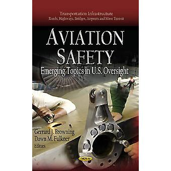 Aviation Safety by Gerrard J Browning & Dawn M Fulkner