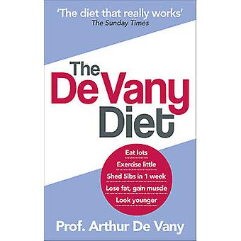 The De Vany Diet - Eat Lots - Exercise Little; Shed 5lbs in 1 Week - L