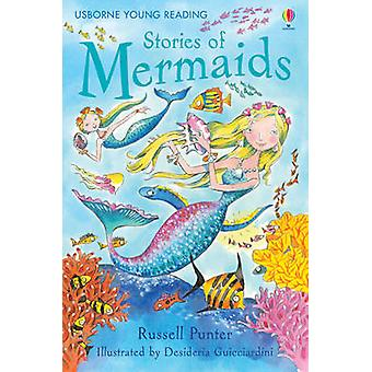 Stories of Mermaids (New edition) by Russell Punter - Desideria Guicc
