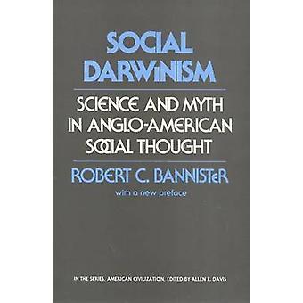 Darwinismo social - ciencia y mito en el pensamiento Social angloamericana (