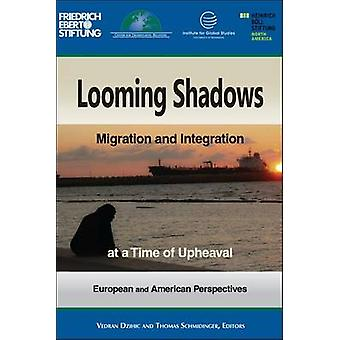 Looming Shadows - Migration and Integration at a Time of Upheaval by V