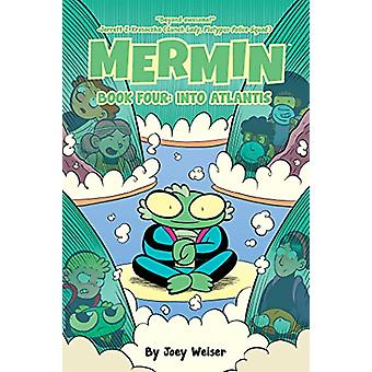 Mermin Book Four - Into Atlantis Softcover Edition by Joey Weiser - 97