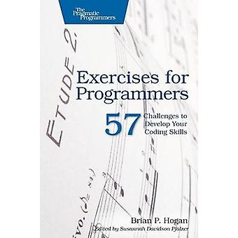 Exercises for Programmers - 57 Challenges to Develop Your Coding Skill