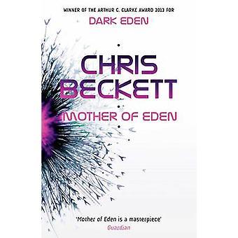 Mãe do Éden (principal) por Chris Beckett - livro 9781782392378