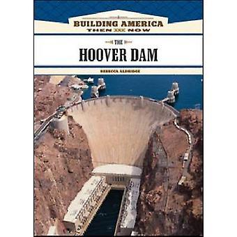 Der Hoover-Staudamm von Rebecca Aldridge - 9781604130690 Buch