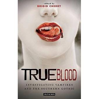 True Blood – investigando os vampiros e gótico do Sul por Brigid Cher