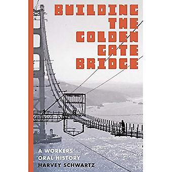 Bau der Golden Gate Bridge