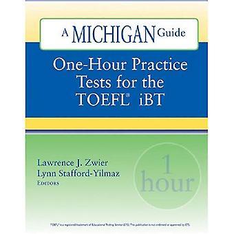 En timme övningstester för TOEFL IBT (Michigan Guide)