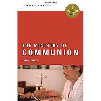 The Ministry of Communion (Collegeville Ministry Series)