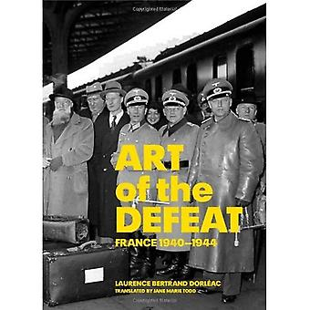 Art of the Defeat: France 1940-1944