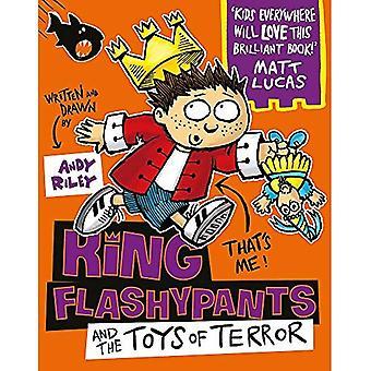 King Flashypants and the Toys of Terror: Book 3 - King Flashypants (Paperback)