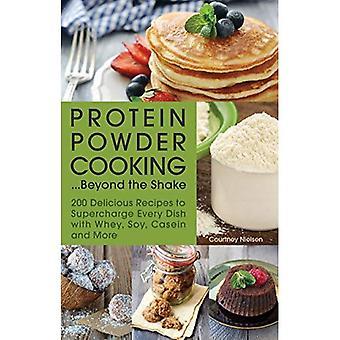 Protéine en poudre de cuisson... Au-delà de la secousse