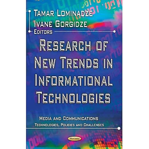 RESEARCH OF NEW TRENDS IN INFORMATIONAL (Media and Communications  Technologies, Policies and Challen)