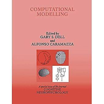 Modélisation informatique: Un numéro spécial de la neuropsychologie Cognitive