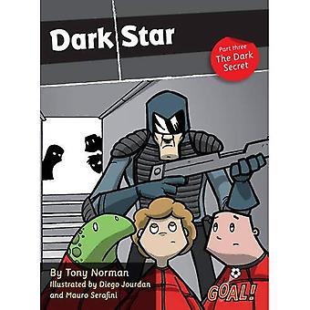 Dark Star: El oscuro secreto nivel 4, PT. 3 (¡gol! Serie)