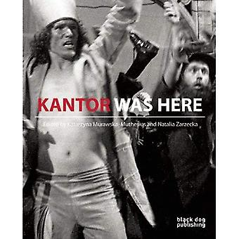 Kantor Was Here: Tadeusz Kantor in Great Britain