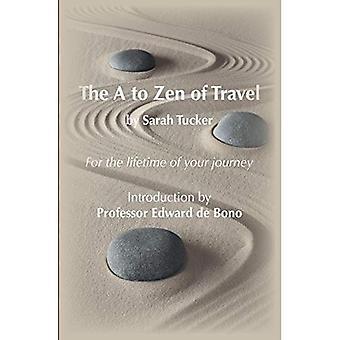 A à Zen de voyage (ou crise de la quarantaine, Will Travel)