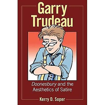 Gary Trudeau: Doonesbury and the Aesthetics of Satire (Great Comics Artists)