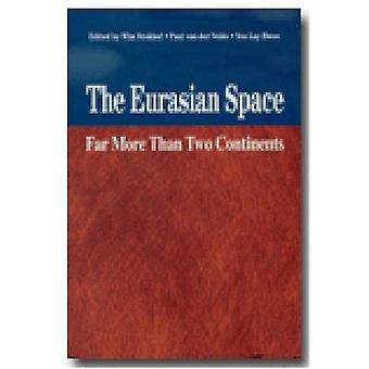 Eurasian Space: Far More Than Two Continents