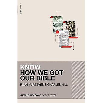 Savoir comment nous sommes arrivés notre Bible (sais série)